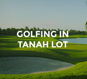 Activities Golfing in Tanah Lot at Hotel Tugu Bali